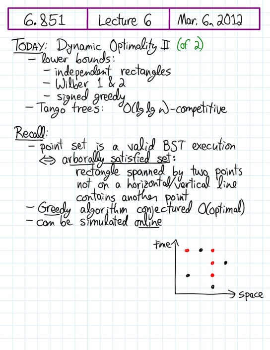 Lecture 6 in 6 851: Advanced Data Structures (Spring'14)